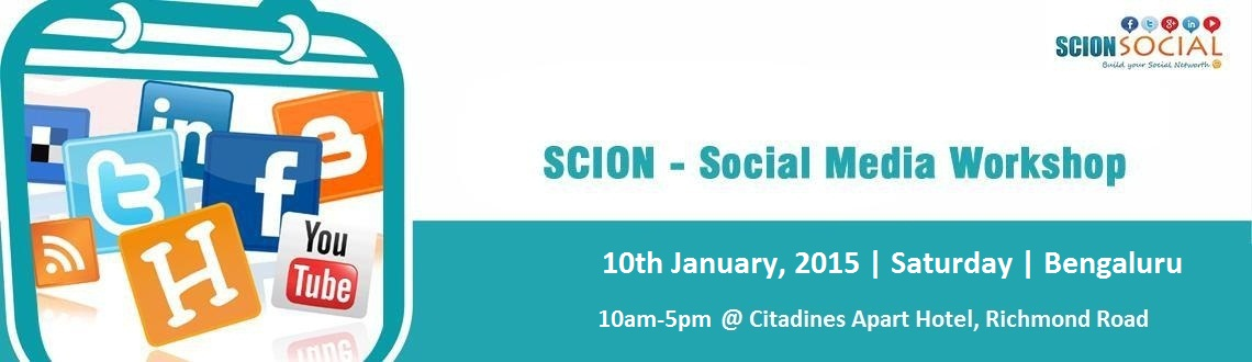 SCION - Social Media Workshop 10th January 2015 Bangalore