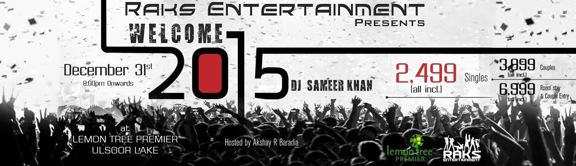 Book Online Tickets for Welcome New Year Eve - 2015, Bengaluru. Scream out loud with me - Say WELCOME 2015 & GOODBYE 2014, Pop up your corks and celebrate your last day of the year at one of the Premium Parties happening in Bangalore.