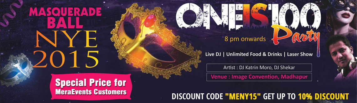 "Book Online Tickets for ONEIS100 New Year Party - Masquerade Bal, Hyderabad. After hosting one of the most entertaining New Year Party 2014 in Hyderabad the ""ONEIS100 PARTY""