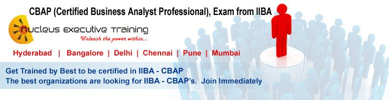 Book Online Tickets for CBAP CERTIFICATION PROGRAM In Hyderabad , Hyderabad. Nucleus Executive Training is pleased to announce its upcoming CBAP CERTIFICATION program in Hyderabad from 02,03,04 Sept 2011.
