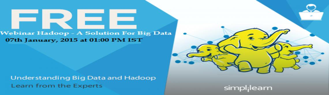 Book Online Tickets for Free Live Webinar on Hadoop A Solution F, Chennai. 