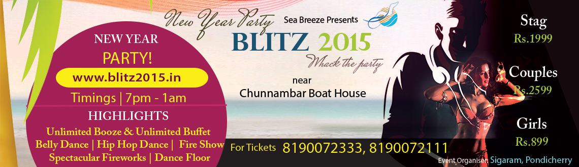 Blitz 2015 - New Year Party in Pondicherry