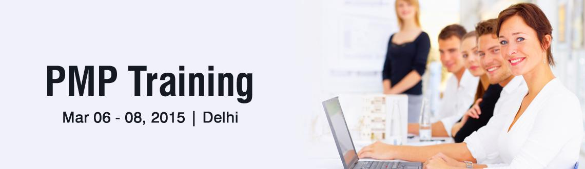 PMP Training in Delhi - March Fri 06, Sat 07, Sun 08