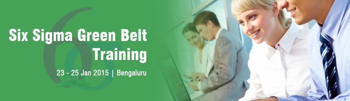 Six Sigma Green Belt Training in Bangalore - January Fri 23, Sat 24, Sun 25