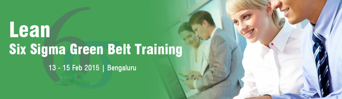 Lean Six Sigma Green Belt Training in Bangalore - February Fri 13, Sat 14, Sun 15