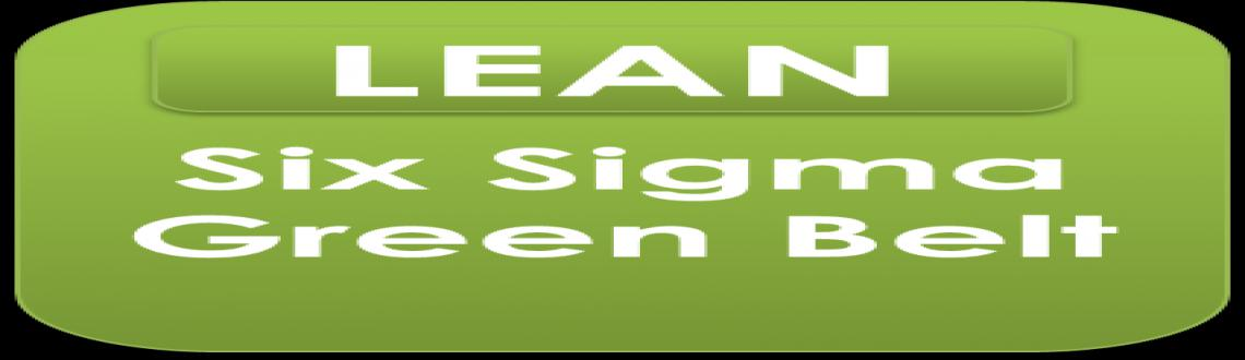Lean Six Sigma Green Belt Training in Bangalore - May Fri 01, Sat 02, Sun 03