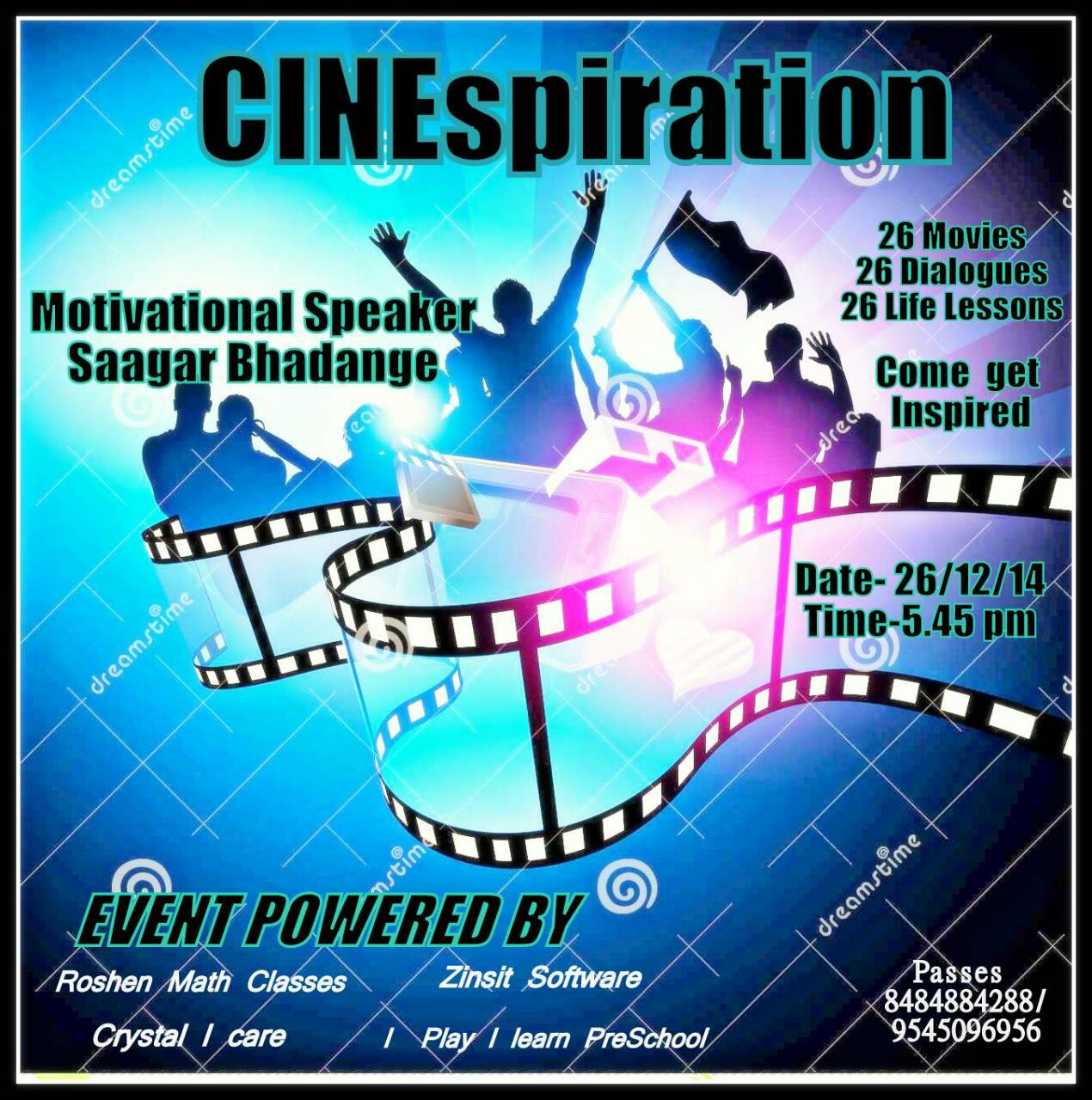 Book Online Tickets for MOTIVATIONAL SEMINAR CINEspiration...Ins, Pune. Motivational Seminar        \\\