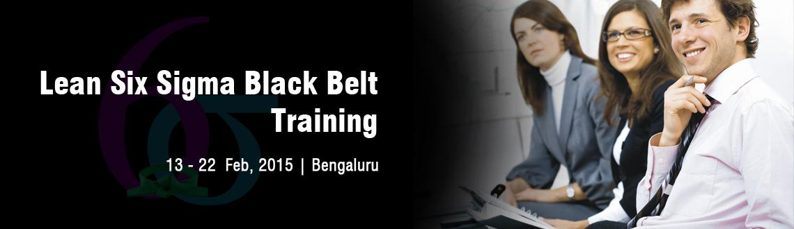 Lean Six Sigma Black Belt Training in Bangalore - February Fri 13, Sat 14, Sun 15, Sat 21, Sun 22