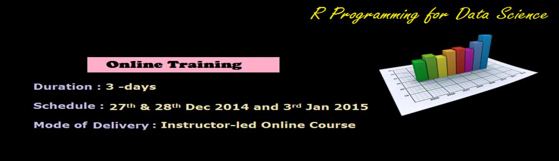 Book Online Tickets for R Programming for Data Science (Instruct, Bengaluru. 