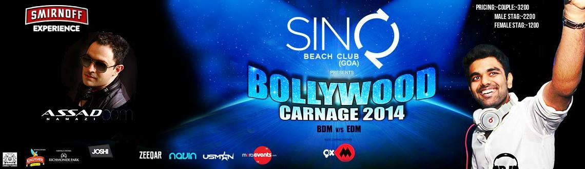BOLLYWOOD CARNAGE 2014 30th December with Indias 1 Dj CHETAS @ SINQ Beach club (Candolim-Goa)