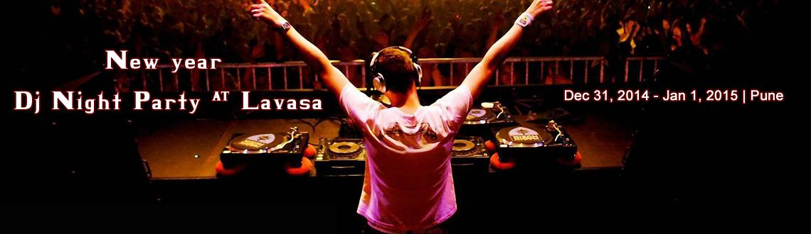 Book Online Tickets for New year dj night party @ Lavasa, Pune. Event-new year dj night party