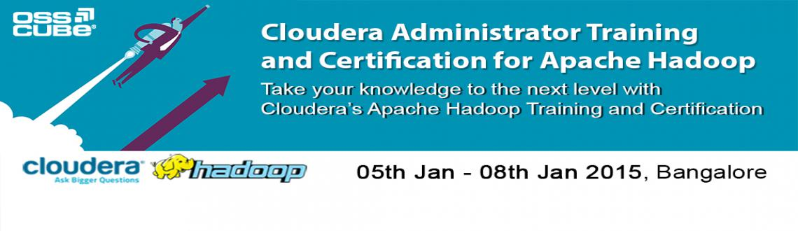 Cloudera Administrator Training and Certification for Apache Hadoop at Bangalore