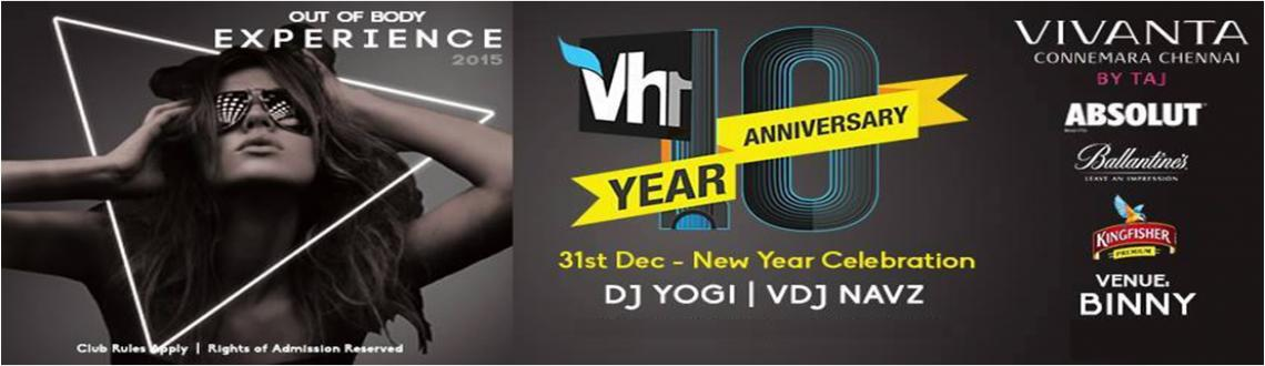 Book Online Tickets for VH1 10th YEAR ANNIVERSARY NEW YEAR CELEB, Chennai. VH1 – 10th Anniversary Party – New Year Celebration  Venue: Binny Hall – Vivanta Connemara – Chennai – By Taj  Duration: 5 Hours  Date & Time: 31st December 2014 8PM to 1st January 2015 1AM &