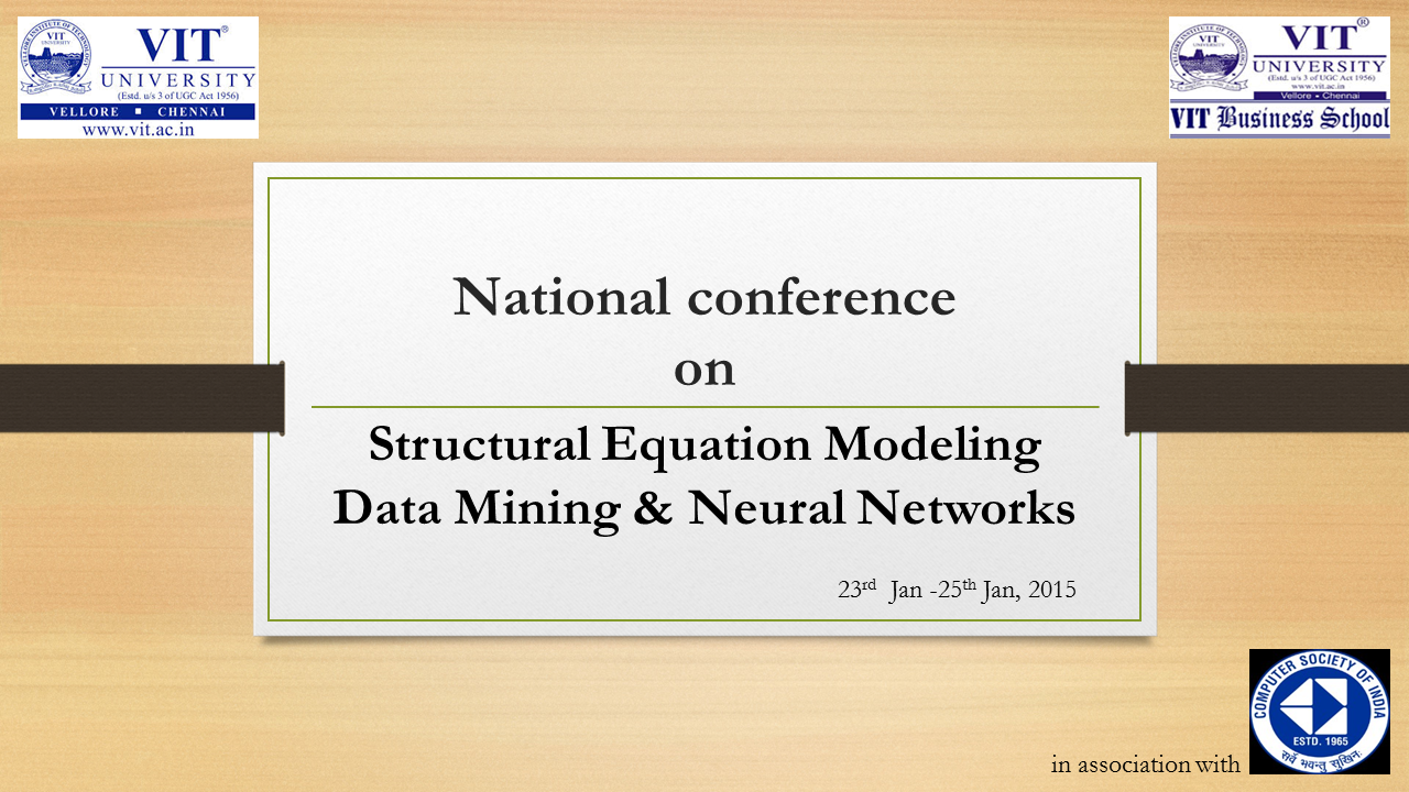 National Workshop on SEM Data Mining  Neural Networks - by VIT Business School