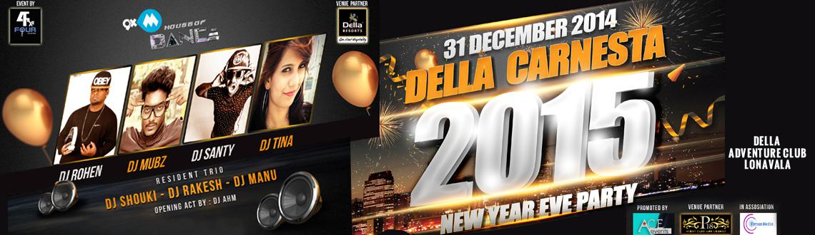 Book Online Tickets for DELLA CARNESTA 2015 @ Della Adventure, Mumbai. The year 2014 is giving way to New Year 2015. It is the most awaited time of the year when everybody is in a party mood. This 31 December, Lonavala is going to be the best ever party host of the country. Fourfoxz Eventz and Della Resorts, in associat