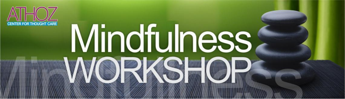 Mindfulness Workshop- Jan. 10, 2015