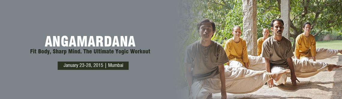 Book Online Tickets for Angamardana, Thane, Jan 2015, Mumbai. 