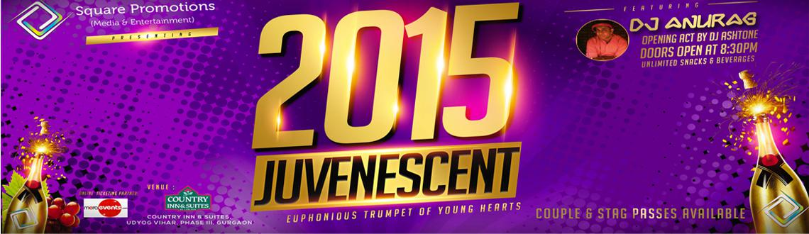 Book Online Tickets for JUVENESCENT 2015 (Euphonious Trumpet of , Gurugram. The new year party you have been waiting for -Come join us at \\\