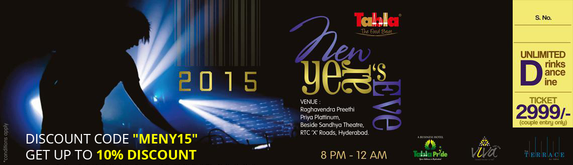 Book Online Tickets for NEW YEARS EVE 2015 at Tabla RTC X Roads, Hyderabad. Whether you wish to have some good time or you want to party all night, we have the best New Year's Eve party option for you. This 31 December, get ready to dust off your flairs and be ready to rock the event as entertainment will be the only t
