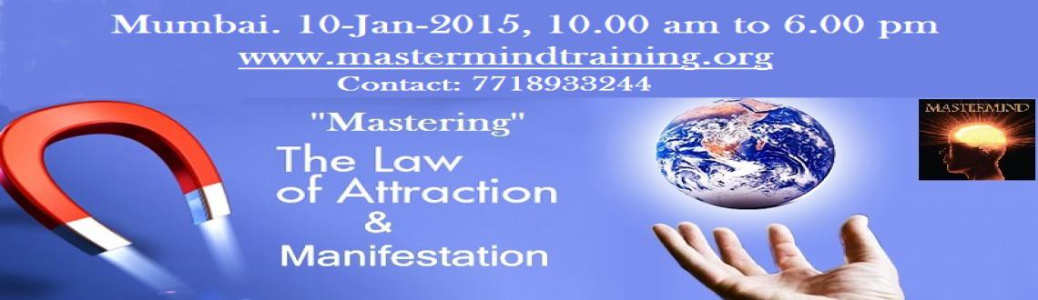 Book Online Tickets for Law of Attraction and Manifestation Work, Mumbai. http://allevents.in/mumbai/the-law-of-attraction-and-manifestation-workshop/80002024982903