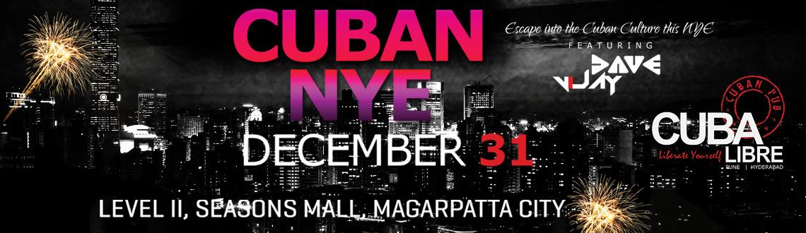 Book Online Tickets for Cuban NYE 2015 @ Cuba Libre, Pune. Celebrate this Cuban new year eve with grandeur and elegance
