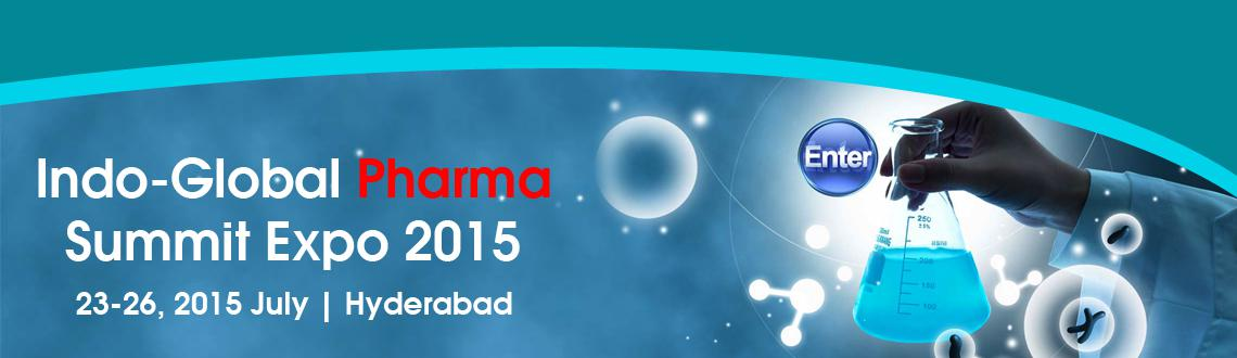 Indo-Global Pharma Summit  Expo 2015 for Indian Participants