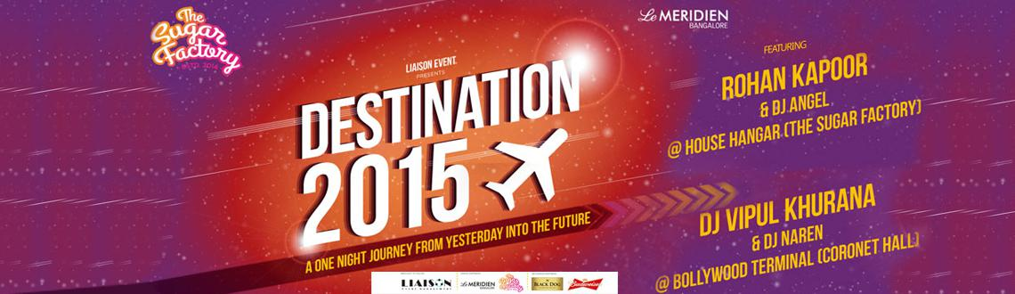 Destination 2015 New Year Event