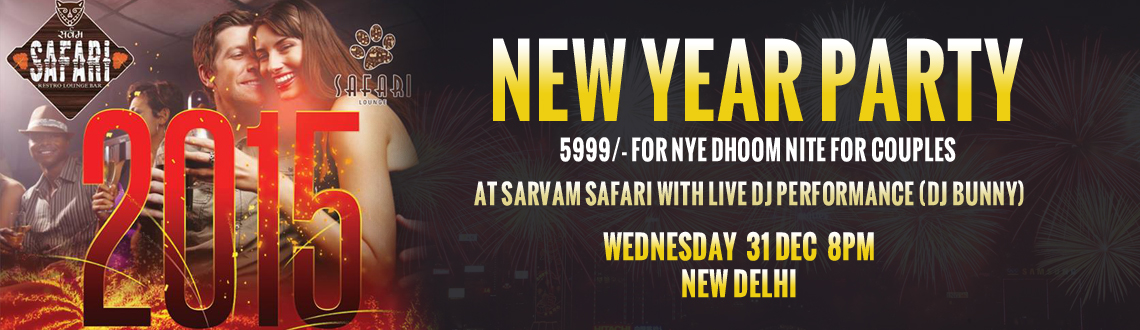 NYE DHOOM NITE for Couples - At Sarvam Safari with Live DJ Performance (DJ Bunny)