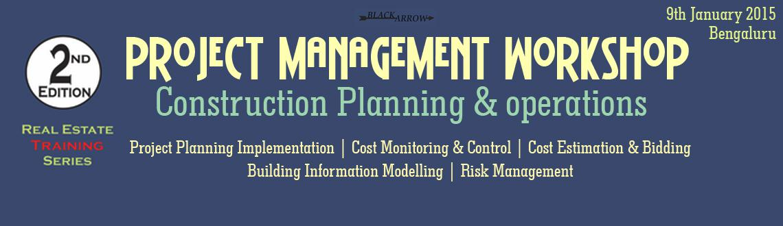 Real Estate Construction Planning: Project Management Workshop