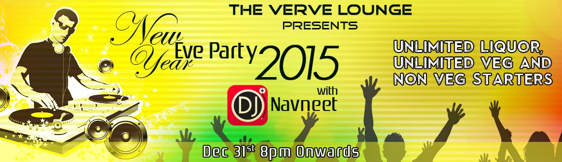New Year Eve Bash 2015 @ THE VERVE LOUNGE