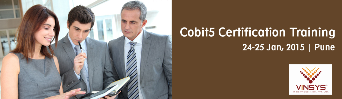 Book Online Tickets for Cobit5 Certification Training Pune | Cob, Pune. Vinsys is conducting COBIT5 Foundation Certification Training and Examination in Pune. 2-day full-time intensive training workshop from January 24-25, 2015 conducted by APMG Accredited trainer Vishal Vyas of Vinsys IT Services. Re