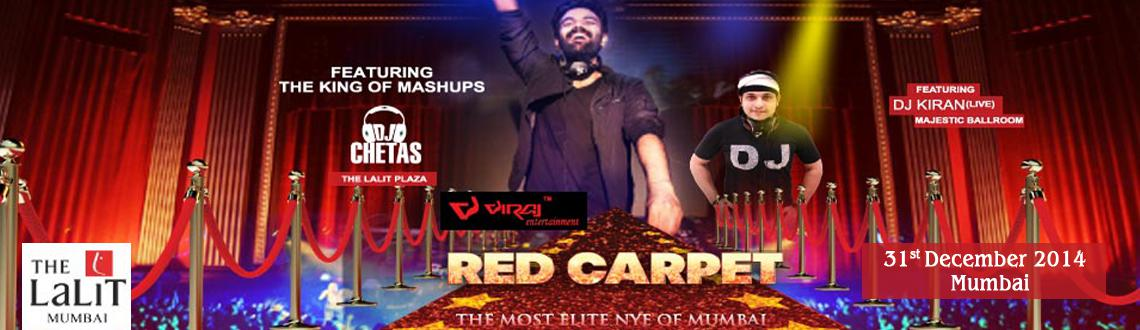 Red Carpet NYE at The Lalit (Mumbai) with DJ Chetas and DJ Kiran