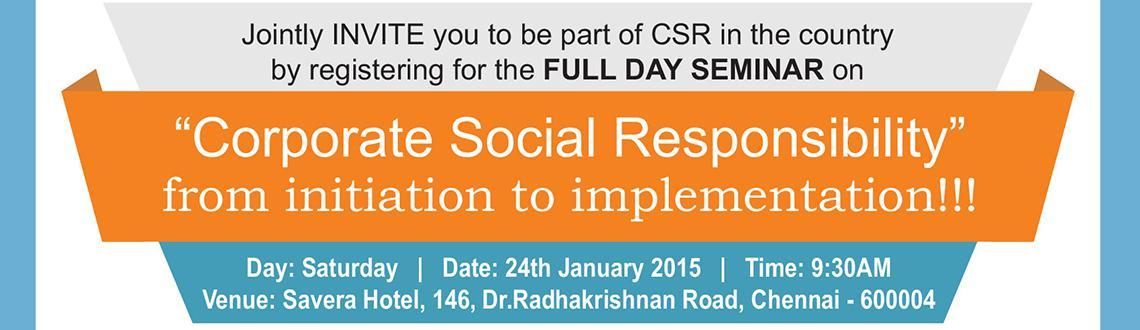 Book Online Tickets for Corporate Social Responsibility, Chennai.