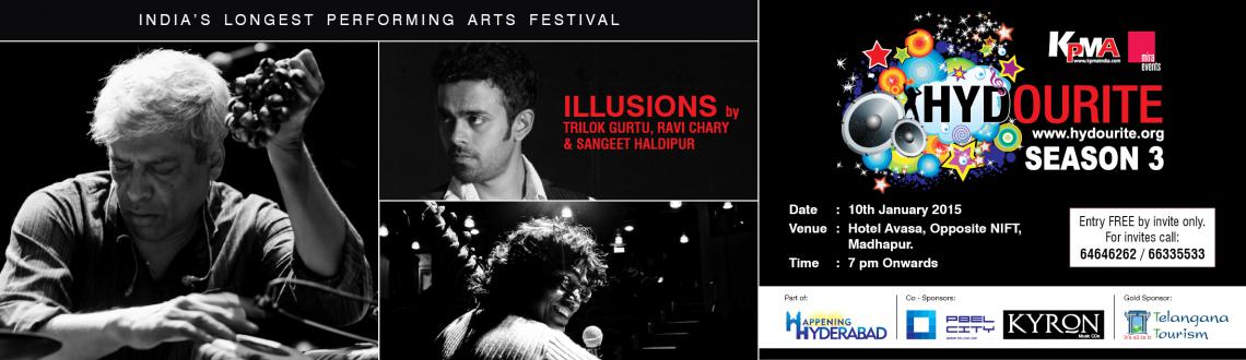Hydourite Season 3- Illusions by Trilok Gurtu, Ravi Chary & Sangeet Haldipur, Saturday, 10th January 2015, 7PM onwards, Hotel Avasa, Opp. NIFT, Hitec