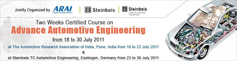 Book Online Tickets for Steinbeis-ARAI Summer Training Program o, Pune. Due to the shrinking life-cycle ofnewvehicles and models, the vehicle manufacturers have to keep an eye on the future to sustain in the competitive global markets. The amazing advancements in automotive technology have been driven by market preferenc