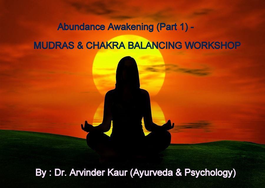 Abundance Awakening (Part 1) - MUDRAS  CHAKRA BALANCING WORKSHOP