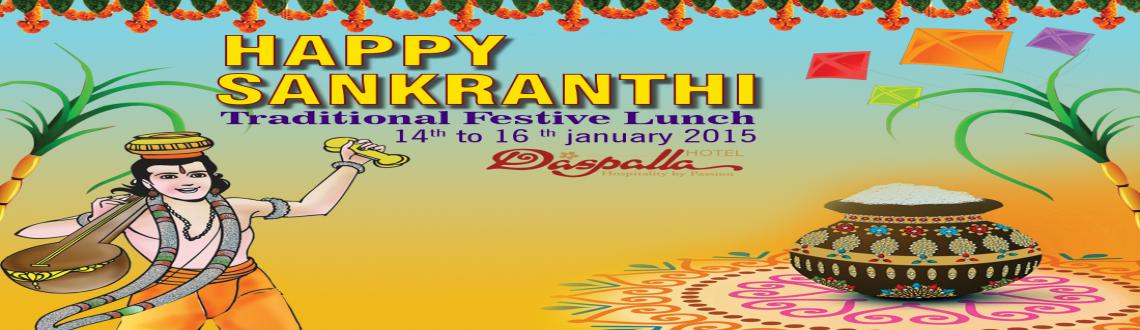 Book Online Tickets for Sankranthi Festive Lunch Buffet, Hyderabad. Pongal is here, an occasion that marks joy and cheer, an d bring as along everything that\\\'s best and come and indulge the Festive Lunch Buffet @ Coffee Times, Daspalla. For Reservations call 89789 44411, 89789 22440