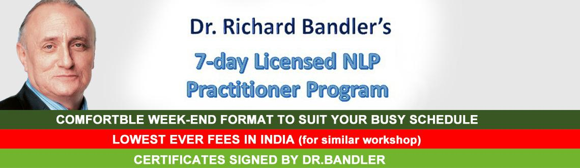 Richard Bandlers 7-Day License NLP Practitioner (weekend) Workshop