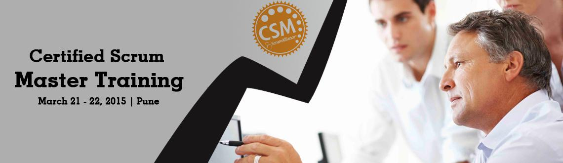 Book Online Tickets for Certified Scrum Master (CSM) Training in, Pune. 