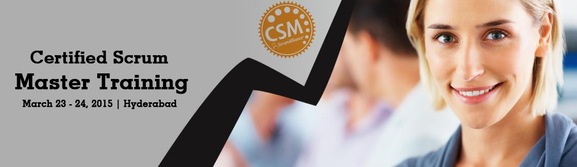 Book Online Tickets for Certified Scrum Master (CSM) Training in, Hyderabad. 