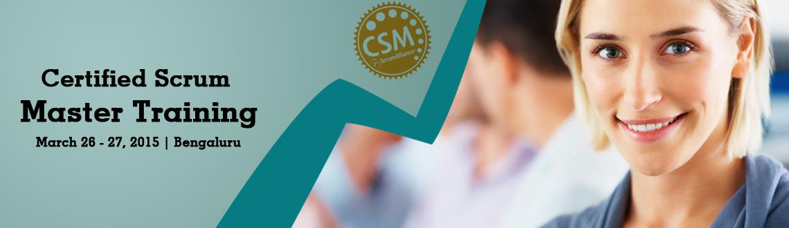 Book Online Tickets for Certified Scrum Master (CSM) Training in, Bengaluru. 