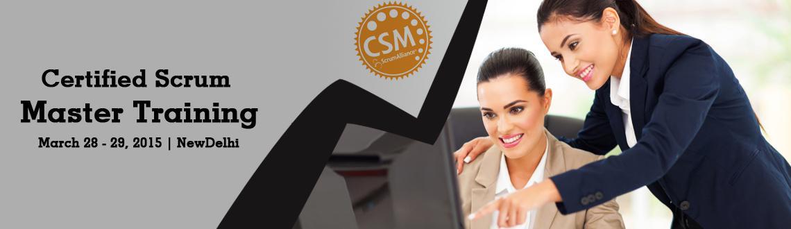 Certified Scrum Master (CSM) Training in Delhi NCR