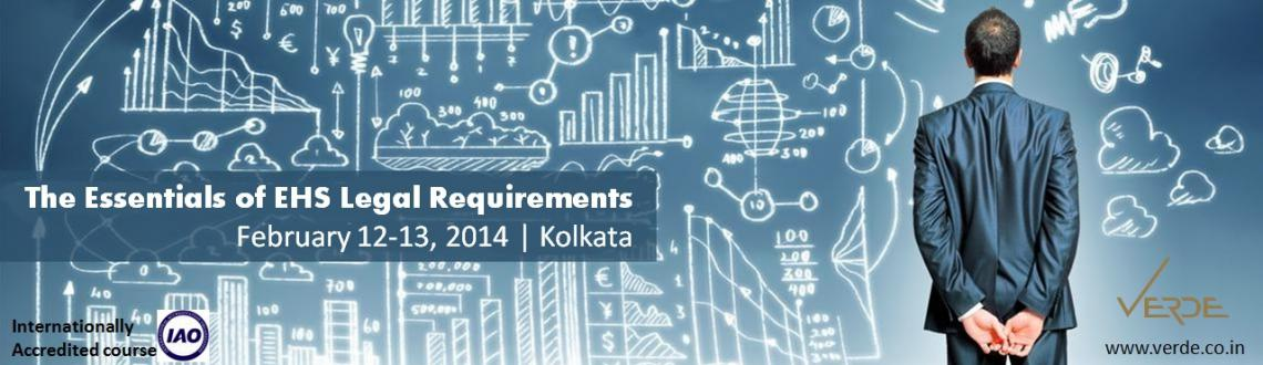 The Essentials of EHS LEGAL Requirements, February 12th -13th 2015, Middleton Chambers, Kolkata