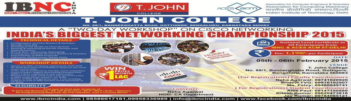 IBNC-2015 : Indias Biggest Networking Championship at T. John College