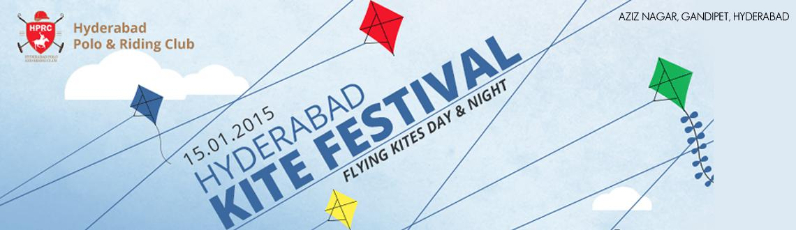 Book Online Tickets for Hyderabad Kite Festival 2015, Hyderabad.  Hyderabad Kite Festival 2015   The sun is shining, the sky is blue..and we want to celebrate with you!!    OnJanuary 15, watch the sky change colors and bask in the glory of Uttarayan when the skies of Hyd