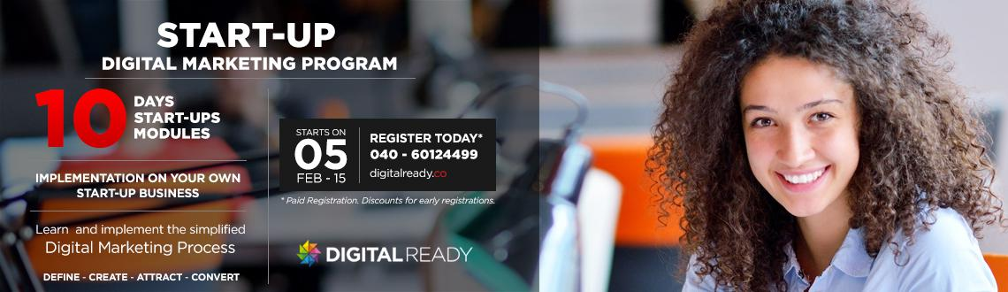 Book Online Tickets for Startup Digital Marketing Program, Hyderabad. 