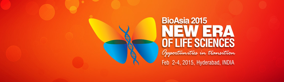 Book Online Tickets for BioAsia 2015, Hyderabad. Theme