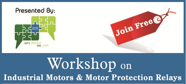Book Online Tickets for Workshop on Industrial Motor  Motor Prot, Hyderabad.