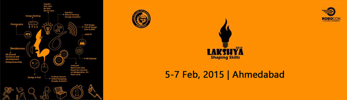Book Online Tickets for Lakshya 2015, Ahmedabad. With vivid fests' jubilations hovering around every college, Lakshya is unique in its kind as it encourages knowledge with fun. It is an unprecedented fest which focuses on enhancing technical skill and raging towards bang-on entrepreneurship.
