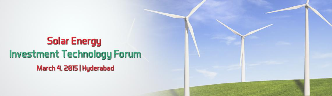 Solar Energy Investment  Technology Forum